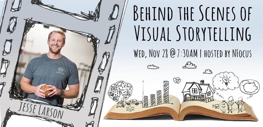 Behind the Scenes of Visual Storytelling